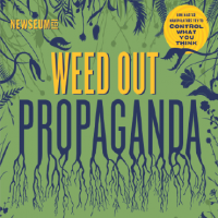 Weed-Out-Propaganda poster