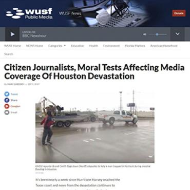 Citizen Journalists Cover Hurricane Harvey, 2017