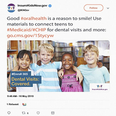 This government Twitter advertisement touts how happy kids will be when they have access to dental coverage through Medicaid or the Children's Health Insurance Program.