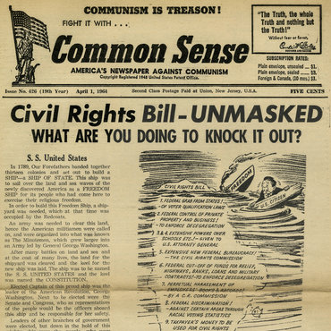 "An anti-communist newspaper devotes its front page to fearmongering about the Civil Rights Act of 1964, saying it would give the federal government ""dictatorial powers"" and harm U.S. liberties."