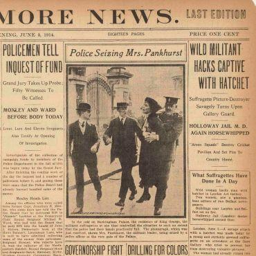 The Baltimore News reports Pankhurst's arrest and militant actions by other suffragettes.