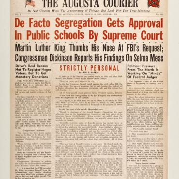 "This edition of The Augusta Courier criticizes Martin Luther King, Jr. and the civil rights protests in Selma, Ala. following the police attack on protestors on ""Bloody Sunday."""
